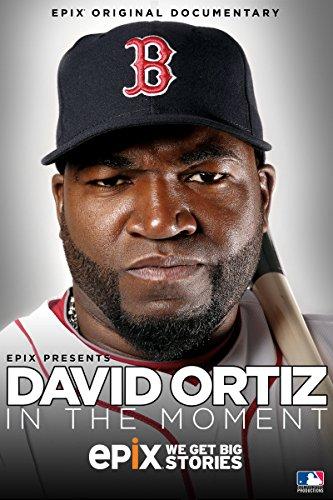 David Ortiz: In The Moment