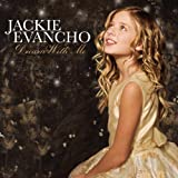Dream With Meby Jackie Evancho