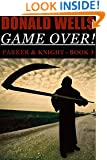 Game Over! (Parker & Knight Book 3)