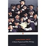 A Modest Proposal and Other Writings (Penguin Classics)by Jonathan Swift