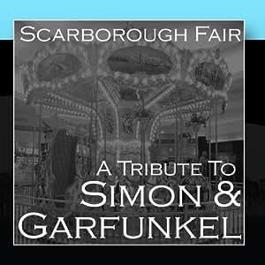 Scarborough Fair A Tribute To Simon Amp Garfunkel Amazon