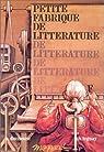 Petite fabrique de littérature par Duchesne