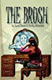 The Brush (1587360802) by Brown, Susan