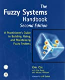 The fuzzy systems handbook:a practioner
