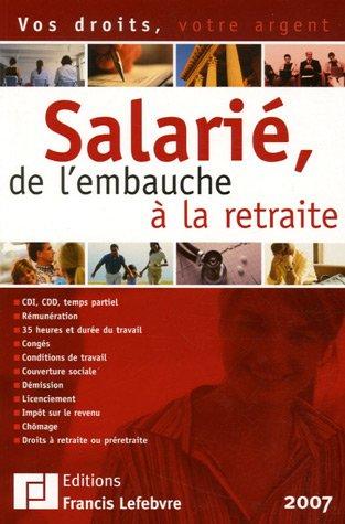 Salarié, de l'embauche à la retraite francais