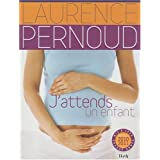 J'attends un enfantpar Laurence Pernoud