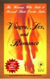img - for Viagra, Sex, and Romance -The Women Who Take It Reveal Their Erotic Tales book / textbook / text book