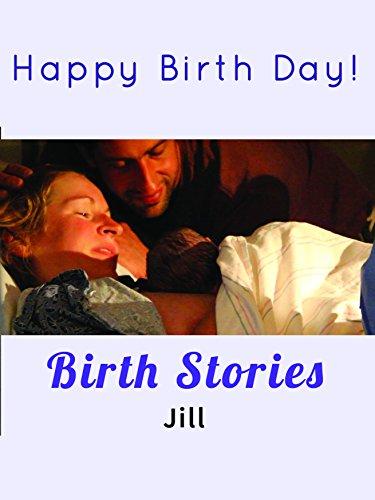 Birth Stories: Jill