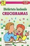 Diviertete Haciendo Crucigramas (Spanish Edition)