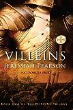 Villeins: Volume 2 (The Villeins Trilogy)