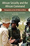 African Security and the African Command: Viewpoints on the US Role in Africa