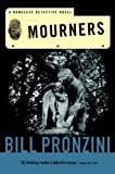 Mourners: A Nameless Detective Novel (Nameless Detective Mystery) (0765309327) by Pronzini, Bill