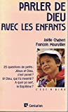 img - for Parler de Dieu avec les enfants book / textbook / text book