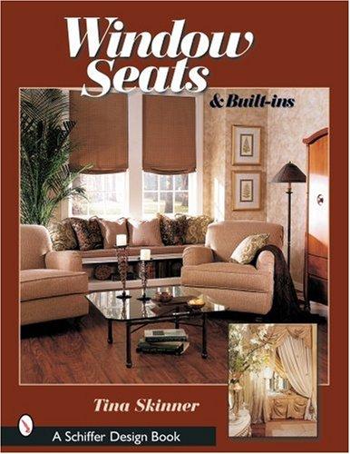Window Seats & Built-Ins (Schiffer Design Books)