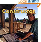 Quiero Ser Constructor = I Want to Be...