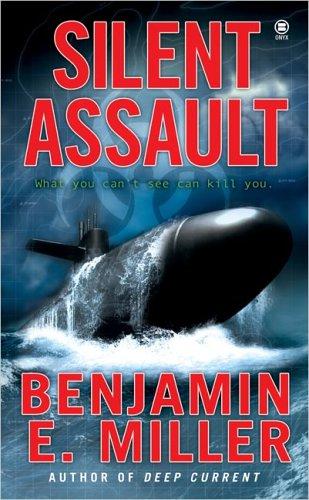 Silent Assault, Benjamin E. Miller