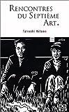echange, troc Takeshi Kitano - Rencontre du Septième Art