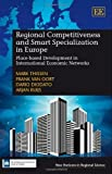 img - for Regional Competitiveness and Smart Specialization in Europe: Place-based Development in International Economic Networks (New Horizons in Regional Science Series) book / textbook / text book