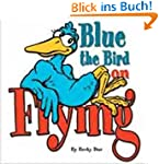 Blue the Bird On Flying