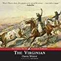 The Virginian (       UNABRIDGED) by Owen Wister Narrated by Jack Garrett