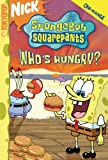 img - for SpongeBob SquarePants Who's Hungry? - Patty Hype (Spongebob Squarepants (Tokyopop)) (v. 11) book / textbook / text book