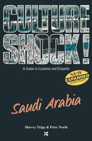 Saudi Arabia (Culture Shock! A Survival Guide to Customs & Etiquette)