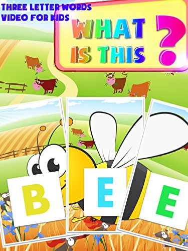 What Is This ? Three Letter Words Video For Kids : Watch online now with Amazon Instant Video: Kids 1st TV