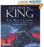 The Waste Lands (The Dark Tower, Book 3)