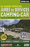 echange, troc Svend Meyzonnier, Collectif - Le guide officiel : aires de service camping-car