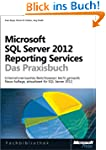Microsoft SQL Server 2012 Reporting S...