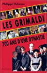 Les Grimaldi, 700 ans d'une dynastie