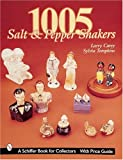 img - for 1005 Salt and Pepper Shakers (Schiffer Book for Collectors) book / textbook / text book