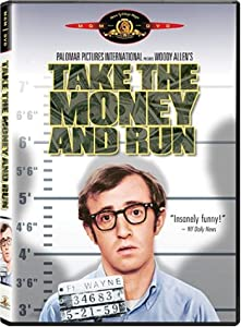 Take the Money and Run / Prends l'oseille et tire-toi