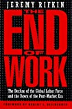 The End of Work (0874777798) by Rifkin, Jeremy