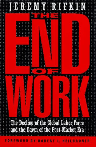 The End of Work, Jeremy Rifkin
