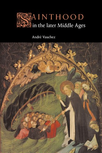 Sainthood in the Later Middle Ages