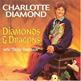 Songtexte von Charlotte Diamond - Diamonds and Dragons
