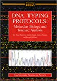 img - for DNA Typing Protocols: Molecular Biology and Forensic Analysis book / textbook / text book