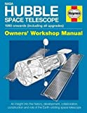 Haynes Nasa Hubble Space Telescope 1990 Onwards - Including All Upgrades: Owners Workshop Manual