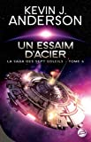La Saga des Sept Soleils, Tome 6 : Un essaim d'acier