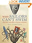 Why Sailors Can't Swim and Other Marv...