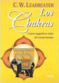 Los Chakras. Centros magneticos vitales / The Chakras: Centros