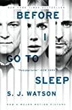 Before I Go to Sleep tie-in: A Novel