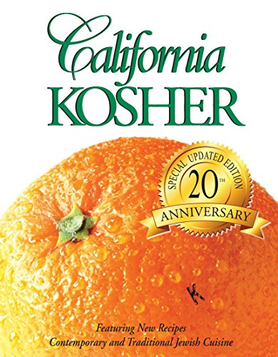 California Kosher: Contemporary and Traditional Jewish Cuisine by Women's League of Adat, Ari El Synagogue