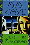 Death in Zanzibar (0312241240) by Kaye, M. M.