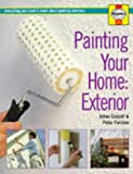 img - for Painting Your Home - Exterior: Everything You Need to Know About Painting Exteriors (Decorate Your Home) book / textbook / text book
