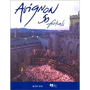 Avignon 50 festivals (French Edition) (1996)