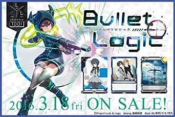 ラクエンロジック トライアルデッキ L&L-TD01 Bullet Logic