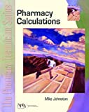 img - for Pharmacy Calculations: The Pharmacy Technician Series book / textbook / text book