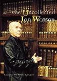 The Uncollected Ian Watson